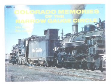 Versch.Verlage | Colorado Memories of the Narrow Gauge Circle