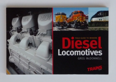 Kalmbach | FIELD GUIDE TO MODERN DIESEL LOCOMOTIVES